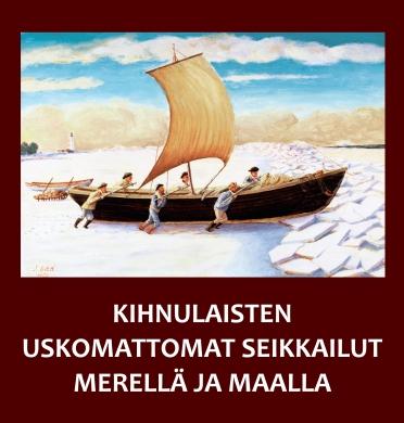 """Kujundus raamatule """"Kihnulaisten uskomattomat seikkailut merellä ja maalla"""""""